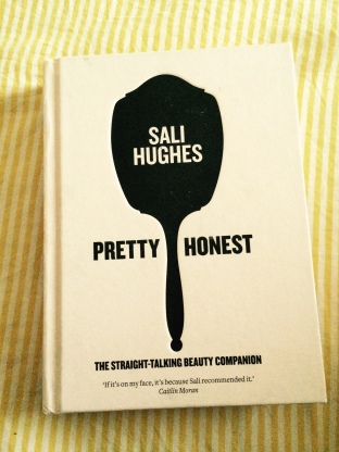 Sali Hughes Pretty Honest